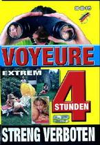 Voyeure Extrem (4 Hours)