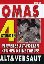 Omas Alt & Versaut (4 Hours)
