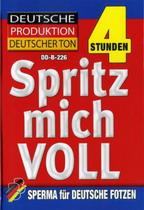 Spritz Mich Voll (4 Hours)
