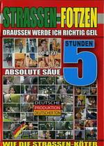 Strassen-Fotzen (5 Hours)