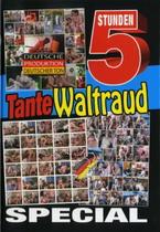 Tante Waltraud (5 Hours)