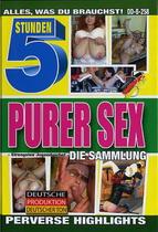 Die Sammlung Purer Sex (5 Hours)