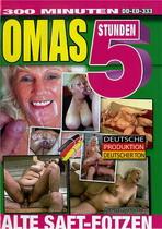 Omas: Alte Saft-Fotzen (5 Hours)