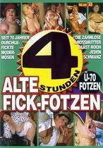 Alte Fick-Fotzen (4 Hours)