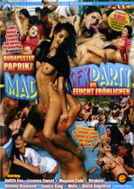 Mad Sex Party: Die Feuchte Frohlichen + Budapester Paprika