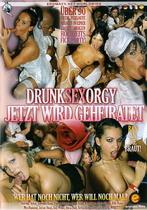 Drunk Sex Orgy: Jetzt Wird Geheiratet