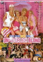 Drunk Sex Orgy: Unnaturlich Blond