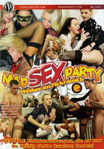 Mad Sex Party: Weiber Im Fickrausch