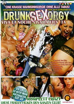 Drunk Sex Orgy: Viva La Noche Viva La Fiesta