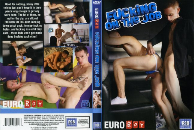 Fucking On The Job Euroboy Gay Xxx Porn Dvd