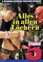 Alles In Allen Lochern (5 Hours)