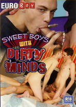 Sweet Boys With Dirty Minds