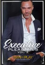 Executive Pleasures 3