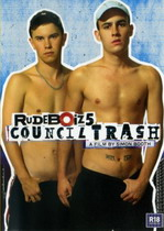Rudeboiz 05: Council Trash