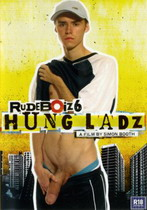 Rudeboiz 06: Hung Ladz