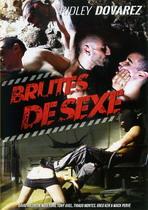 Brutes De Sexe
