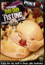 Explosive Dildo And Fisting Power Action 18