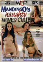 Mandingo's Naughty Wives Club 1