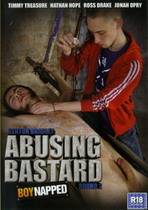 Abusing Bastard Round 2