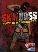 Skin Boss: Made In Manchester