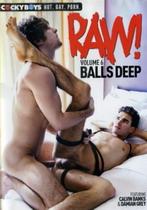 Raw! Volume 6: Balls Deep