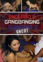 England's Gangbanging Swingers 2