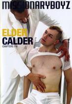 Elder Calder 1: Chapters 1 to 6