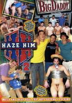 Haze Him 02