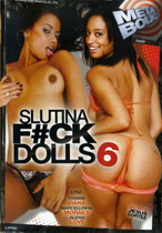 Slutina Fuck Dolls 6