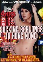 Sucking Schlongs In Hong Kong (4 Hours)