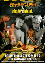 Abducted & Degraded