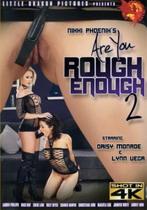 Are You Rough Enough 2