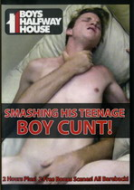 Smashing His Teenage Boy Cunt