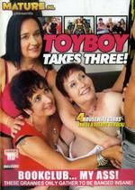 Toyboy Takes Three!