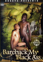 Bareback My Black Ass