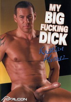 My Big Fucking Dick: Kristian Alvarez