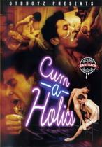 Cum-A-Holics
