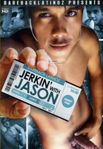 Jerkin' With Jason 1