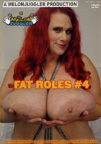Fat Roles 4