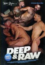 Deep & Raw