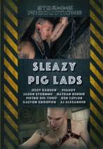 Sleazy Pig Lads