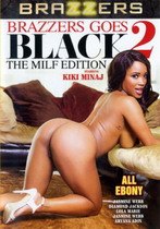 Brazzers Goes Black 2: The MILF Edition