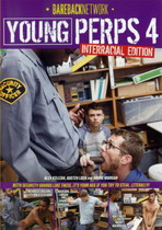Young Perps 04: Interracial Edition