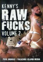 Kenny's Raw Fucks 2