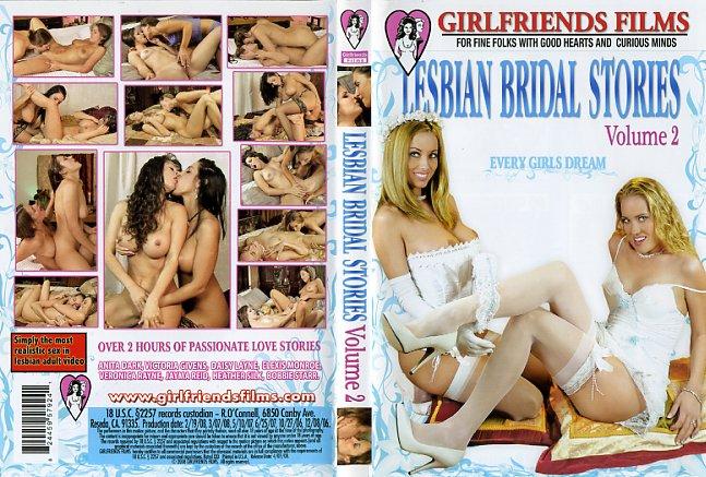 Lesbian Bridal Stories 02 Girlfriends Films