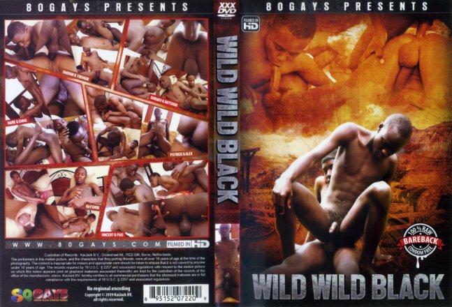 Wild Wild Black 80Gays