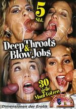Deep Throats & Blow Jobs 1 (5 Hours)