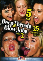 Deep Throats & Blow Jobs 2 (5 Hours)