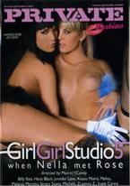 Girl Girl Studio 5: When Nella Met Rose