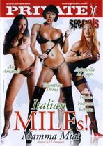 Italian MILFs! Mamma Mia!
